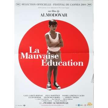 LA MAUVAISE EDUCATION Affiche de film - 40x60 cm. - 2004 - Gael Garcia Bernal, Pedro Almodovar