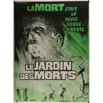 LE JARDIN DES MORTS Affiche de film - 120x160 cm. - 1972 - Duncan McLeod, John Hayes