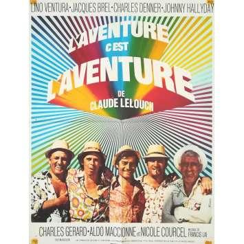 L'AVENTURE C'EST L'AVENTURE Affiche de film - 60x80 cm. - 1972 - Lino Ventura, Jacques Brel, Claude Lelouch