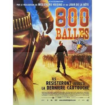 800 BALLES Affiche de film - 40x60 cm. - 2002 - Sancho Gracia, Alex de la Iglesia