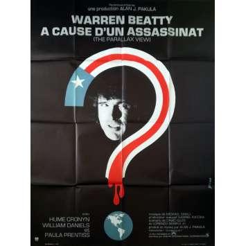 A CAUSE D'UN ASSASSINAT Affiche de film - 120x160 cm. - 1974 - Warren Beatty, Alan J. Pakula