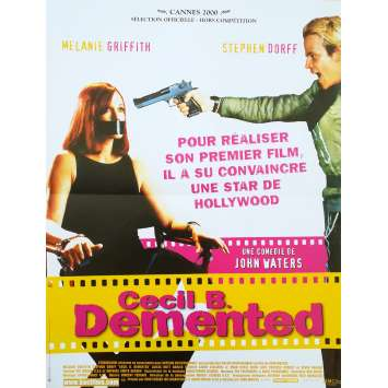 CECIL B. DEMENTED Original Movie Poster - 15x21 in. - 2000 - John Waters, Melanie Griffith