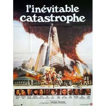 L'INEVITABLE CATASTROPHE Affiche de film - 120x160 cm. - 1978 - Michael Caine, Irwin Allen