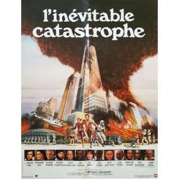 L'INEVITABLE CATASTROPHE Affiche de film - 60x80 cm. - 1978 - Michael Caine, Irwin Allen