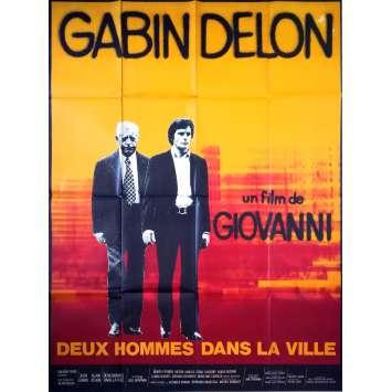 DEUX HOMMES DANS LA VILLE Affiche de film - 120x160 cm. - 1973 - Alain Delon, José Giovanni