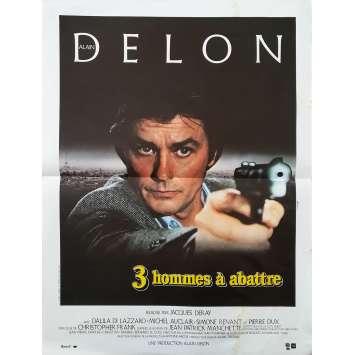 TROIS HOMMES A ABATTRE Affiche de film - 40x60 cm. - 1980 - Alain Delon, Jacques Deray