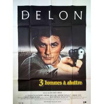 TROIS HOMMES A ABATTRE Affiche de film - 120x160 cm. - 1980 - Alain Delon, Jacques Deray