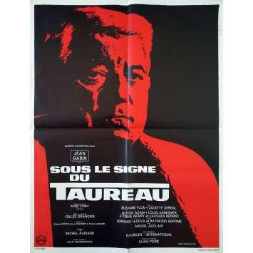 SOUS LE SIGNE DU TAUREAU Affiche de film - 60x80 cm. - 1969 - Jean Gabin, Gilles Grangier