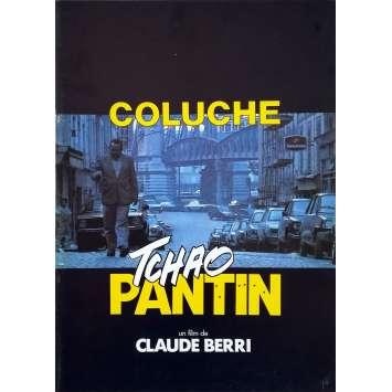 TCHAO PANTIN Dossier de presse 24p - 21x30 cm. - 1983 - Coluche, Claude Berri