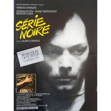 SERIE NOIRE Affiche de film 40x60 cm - 1979 - Patrick Dewaere, Alain Corneau