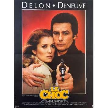 LE CHOC Affiche de film - 40x60 cm. - 1982 - Alain Delon, Catherine Deneuve, Robin Davis
