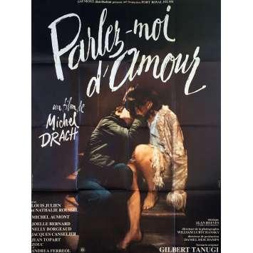 PARLEZ MOI D'AMOUR Affiche de film - 120x160 cm. - 1975 - Louis Julien, Michel Drach