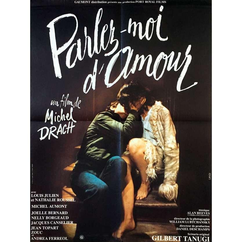 PARLEZ MOI D'AMOUR Affiche de film - 60x80 cm. - 1975 - Louis Julien, Michel Drach
