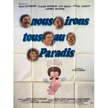 NOUS IRONS TOUS AU PARADIS Affiche de film - 120x160 cm. - 1977 - Jean Rochefort, Yves Robert