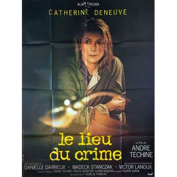 LE LIEU DU CRIME Affiche de film - 120x160 cm. - 1986 - Catherine Deneuve, André Téchiné