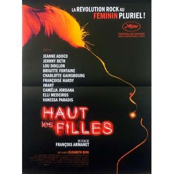 HAUT LES FILLES Affiche de film - 40x60 cm. - 2019 - Jeanne Added, François Armanet