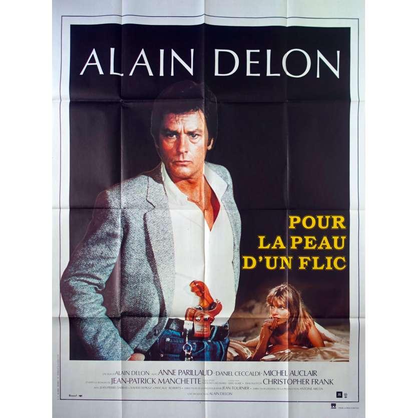 POUR LA PEAU D'UN FLIC Affiche de film - 120x160 cm. - 1981 - Alain Delon, Alain Delon
