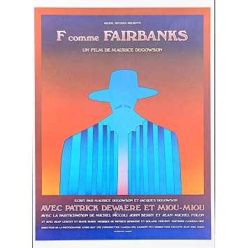 F COMME FAIRBANKS Synopsis 6p 21x30 - 1976 - Patrick Dewaere, Maurice Dugowson