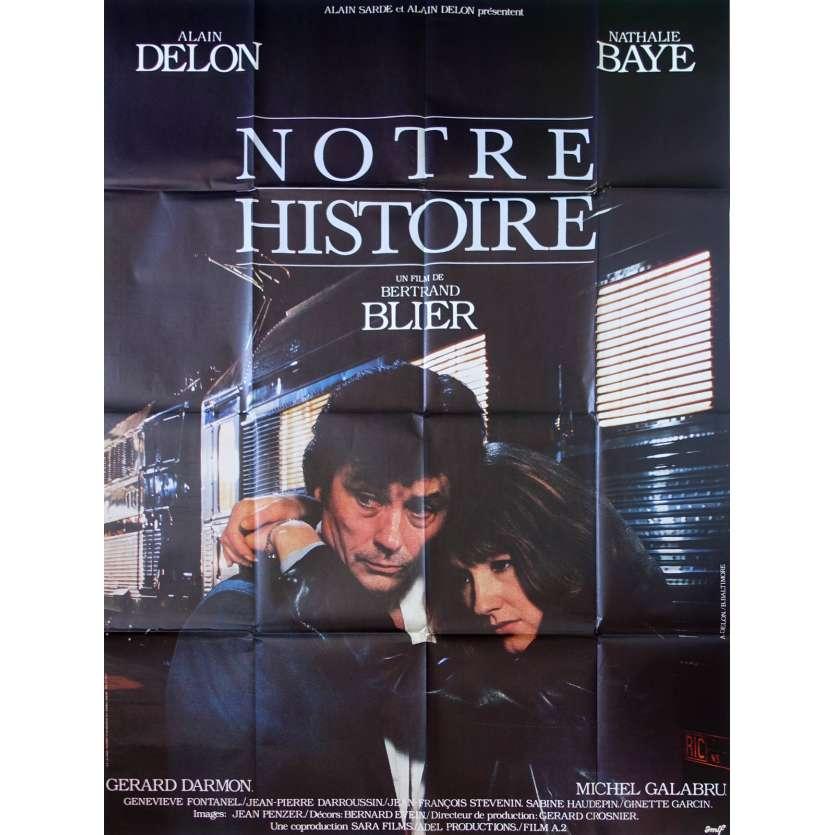 NOTRE HISTOIRE Affiche de film - 120x160 cm. - 1984 - Alain Delon, Bertrand Blier