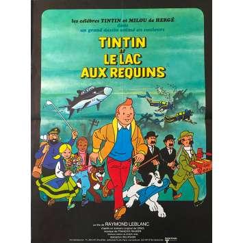 TINTIN ET LE LAC AUX REQUINS Affiche de film - 40x60 cm. - 1972 - Jacques Balutin, Raymond Leblanc