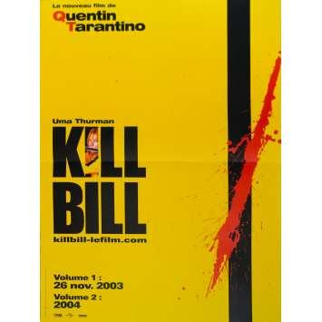 KILL BILL Original Movie Poster Adv. - 15x21 in. - 2003 - Quentin Tarantino, Uma Thurman