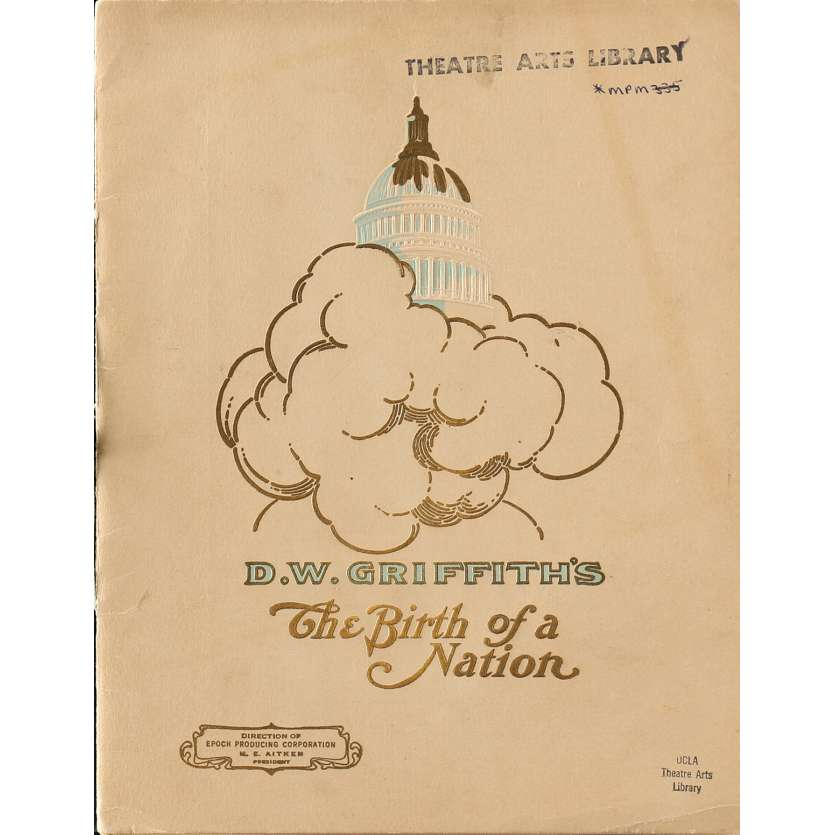 THE BIRTH OF A NATION Original Program - 9x12 in. - 1915 - D.W. Griffith, Lillian Gish
