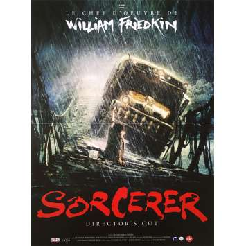 SORCERER, LE CONVOI DE LA PEUR Affiche de film 40x60 - R2015 - William Friedkin