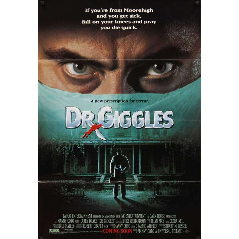 DR. GIGGLES advance 1sh '92 if you get sick, fall on your knees & pray you die!