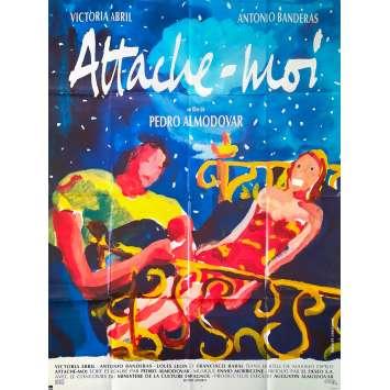 ATTACHE MOI Affiche de film - 120x160 cm. - 1989 - Victoria Abril, Antonio Banderas, Pedro Almodovar