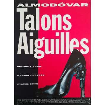 TALONS AIGUILLES Affiche de film - 40x60 cm. - 1991 - Victoria Abril, Marisa Paredes, Pedro Almodovar