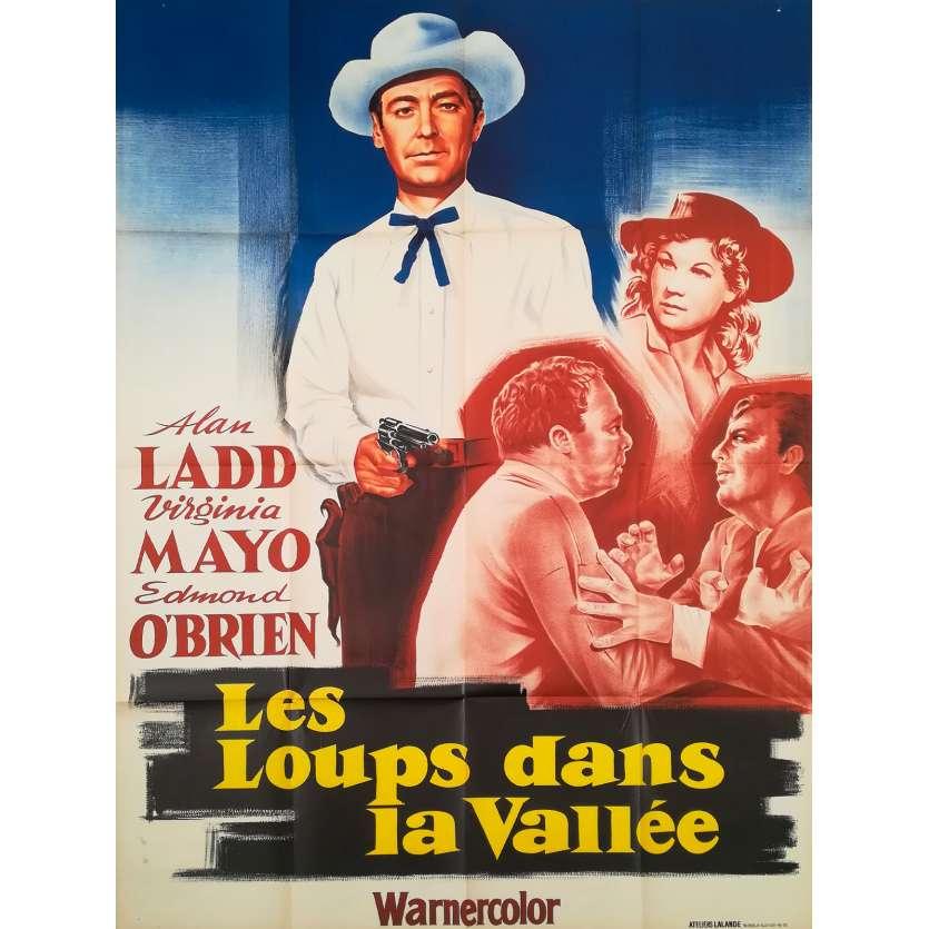 LES LOUPS DANS LA VALLEE Affiche de film - 120x160 cm. - 1957 - Alan Ladd, Virginia Mayo, Gordon Douglas