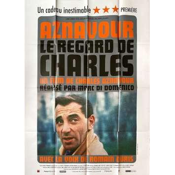 LE REGARD DE CHARLES Affiche de film - 120x160 cm. - 2019 - Romain Duris, Charles Aznavour