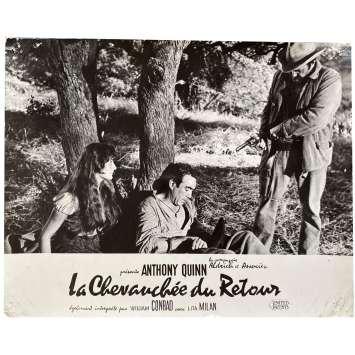 LA CHEVAUCHEE DU RETOUR Photo de film N01 - 24x30 cm. - 1957 - Anthony Quinn, Allen H. Miner