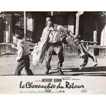 LA CHEVAUCHEE DU RETOUR Photo de film N02 - 24x30 cm. - 1957 - Anthony Quinn, Allen H. Miner