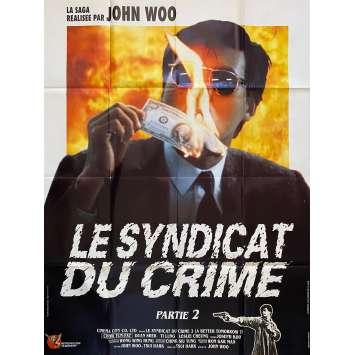 LE SYNDICAT DU CRIME Affiche de film - 120x160 cm. - 1986 - Chow Yun Fat, John Woo
