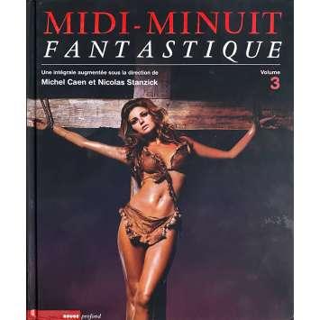 MIDI MINUIT FANTASTIQUE VOL. 3 Livre - 24x30 cm. - 2018 - Nicolas Stanzick, Michel Caen
