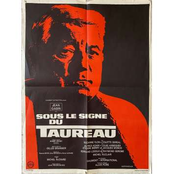 SOUS LE SIGNE DU TAUREAU Affiche de film- 60x80 cm. - 1969 - Jean Gabin, Gilles Grangier