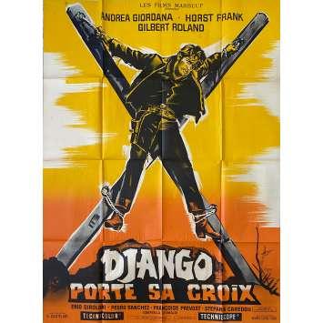 DJANGO PORTE SA CROIX Affiche de film LITHO - 120x160 cm. - 1968 - Andrea Giordana, Enzo G. Castellari