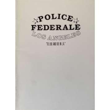 TO LIVE AND DIE IN LA Original Pressbook 60p - 9x12 in. - 1984 - William Friedkin, Willem Dafoe