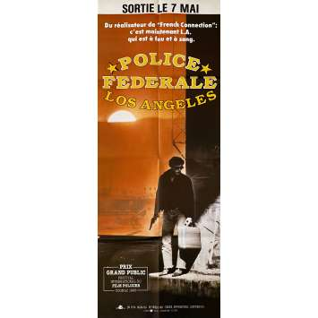 TO LIVE AND DIE IN LA Original Movie Poster- 23x63 in. - 1984 - William Friedkin, Willem Dafoe