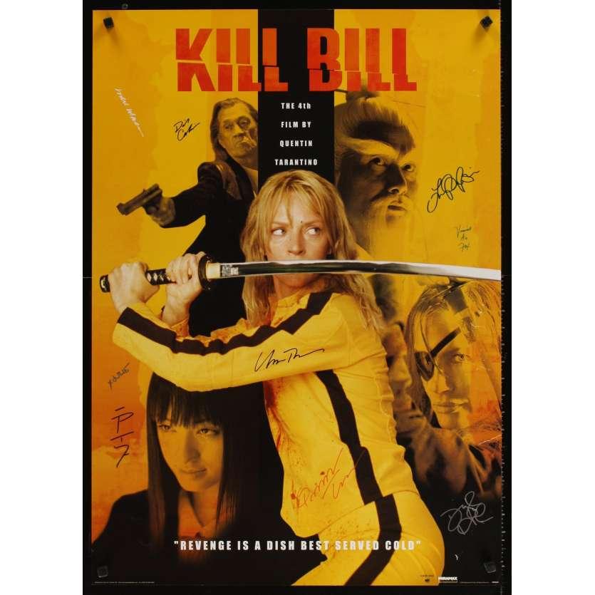 KILL BILL Affiche SIGNEE par tout le casting !! US '00 Tarantino, thurman Signed poster