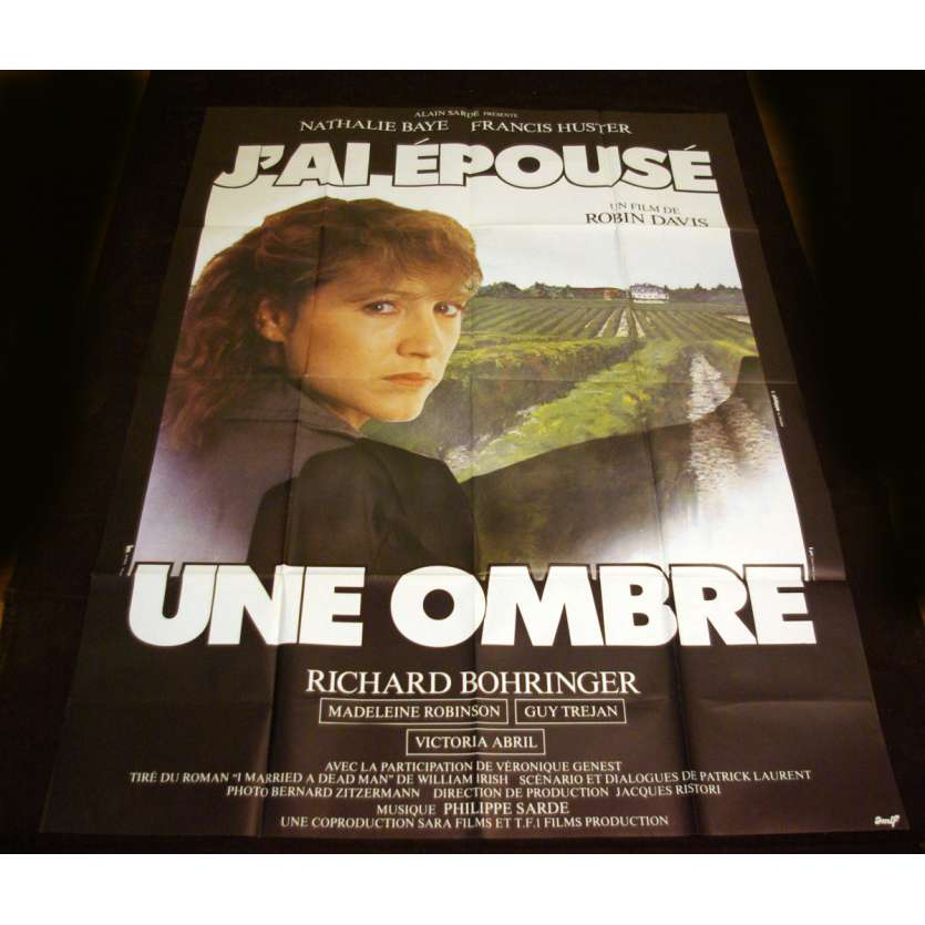 J'AI EPOUSE UNE OMBRE French Movie Poster 47x63 '82 Nathalie Baye, Huster