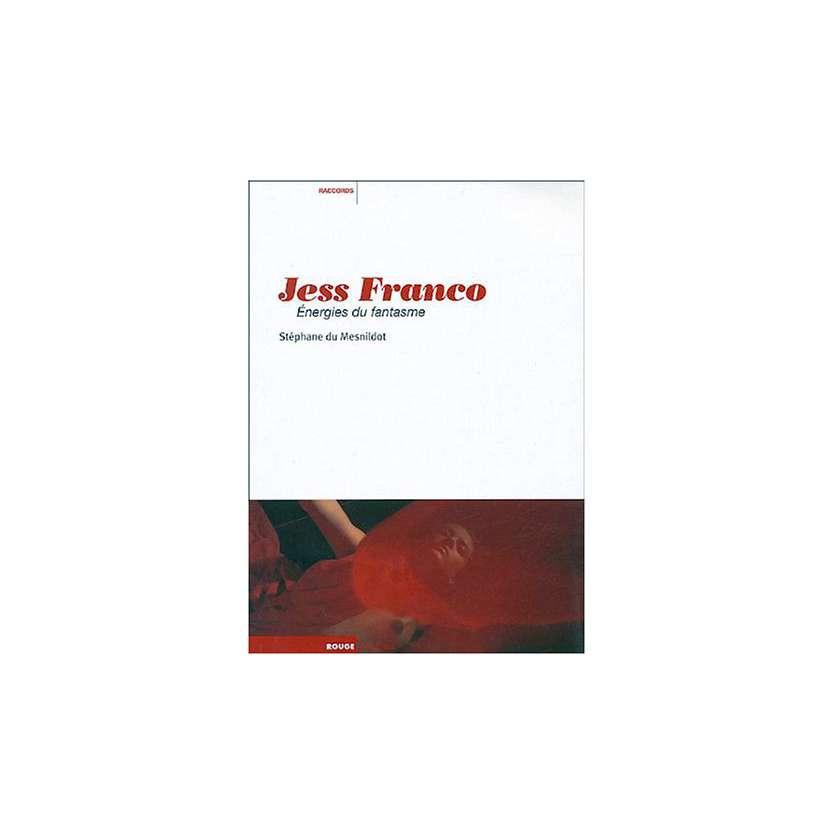JESS FRANCO, Energies du fantasme, Stéphane Du Mesnildot Livre