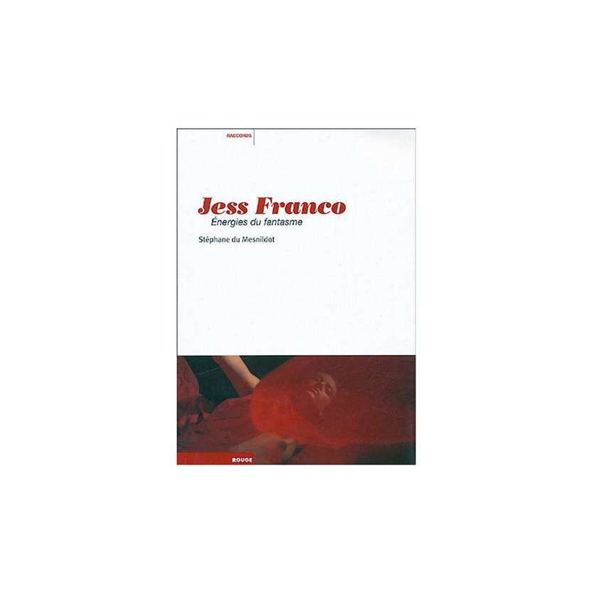 JESS FRANCO, Energies du fantasme , Stéphane Du Mesnildot