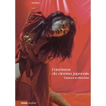 FANTOMES DU CINEMA JAPONAIS, Livre de Stéphane Du Mesnildot